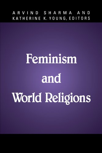 Feminism and World Religions (McGill Studies in the History of Religions, A Series Devoted to International Scholarship)