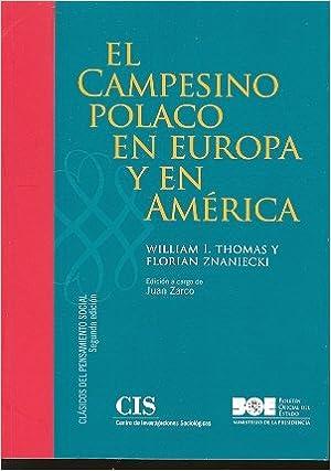 El campesino polaco en Europa y en América (Clásicos del