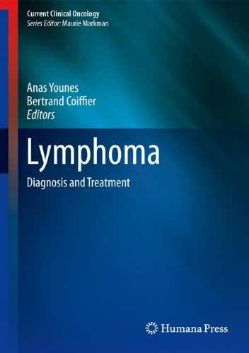 Lymphoma: Diagnosis and Treatment (Current Clinical Oncology)