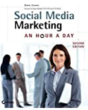 Social Media Marketing: An Hour a Day 2nd Edition