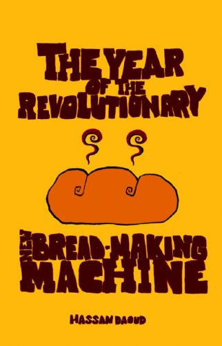 The Year of the Revolutionary New Bread-making Machine pdf