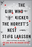 The Girl Who Kicked the Hornet's Nest: Book Three In The Millennium Trilogy