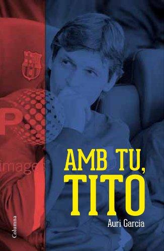 Descargar Libro Amb Tu, Tito Garcia Morera