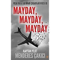 Mayday Mayday Mayday-Uçak Kazalarından Çıkarılan Dersler