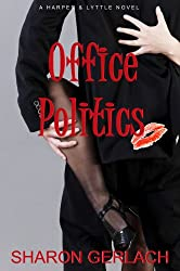 Office Politics (Harper & Lyttle Book 1)
