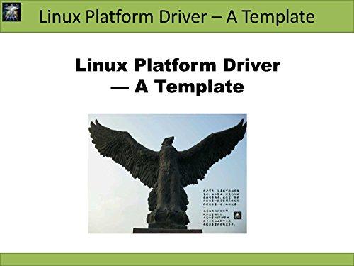 Linux Platform Driver - A Template (Linux Driver Development) (The Linux Development Platform compare prices)