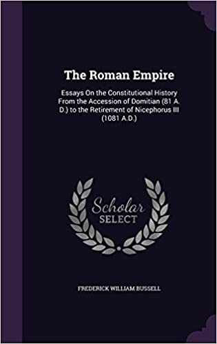 How To Write A Synthesis Essay The Roman Empire Essays On The Constitutional History From The Accession  Of Domitian  A D To The Retirement Of Nicephorus Iii  Ad  Frederick  Argument Essay Thesis also Narrative Essay Examples High School The Roman Empire Essays On The Constitutional History From The  Importance Of Good Health Essay