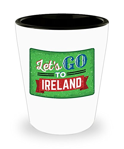 Let's Go To Ireland Irish Shot -