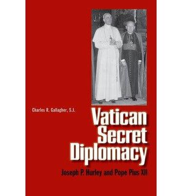 Download [(Vatican Secret Diplomacy )] [Author: Charles R. Gallagher] [Jun-2008] PDF