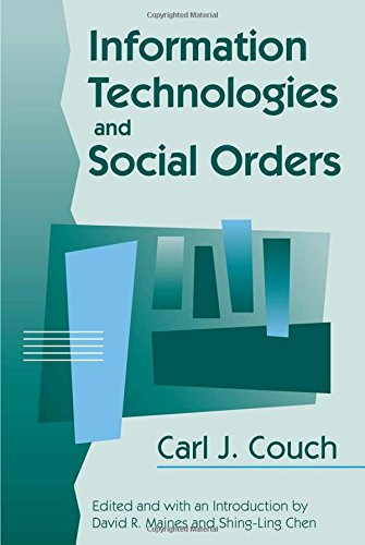 Information Technologies and Social Orders (Communication and Social Order)