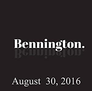 Bennington, August 30, 2016 Radio/TV Program