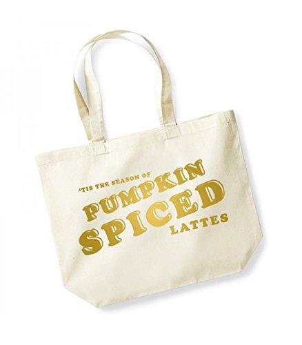 Tis the Season of Pumpkin Spiced Lattes - Large Canvas Fun Slogan Tote Bag Natural/Gold
