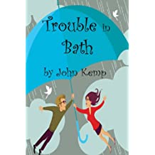 Trouble in Bath