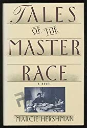 Tales of the Master Race: A Novel
