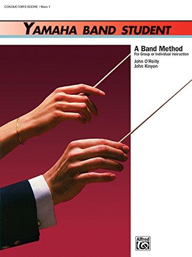 - Yamaha Band Student, Book 1: Conductor's Score (Yamaha Band Method)