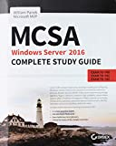 img - for MCSA Windows Server 2016 Complete Study Guide: Exam 70-740, Exam 70-741, Exam 70-742 and Composite Upgrade Exam 70-743 book / textbook / text book