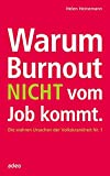 Warum Burnout nicht vom Job kommt: Die wahren Ursachen der Volkskrankheit Nr. 1.