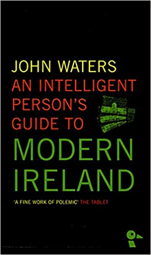 Book An Intelligent Person's Guide to Modern Ireland
