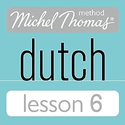 Michel Thomas Beginner Dutch, Lesson 6