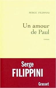 Un amour de Paul par Serge Filippini