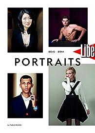 Libération - Portraits 2010-2014 par  Libération