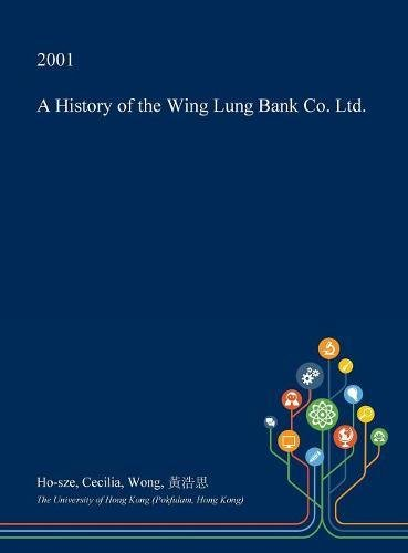 a-history-of-the-wing-lung-bank-co-ltd