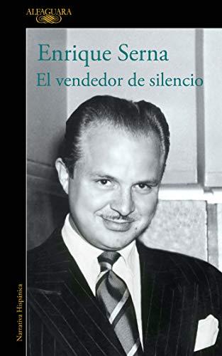El vendedor de silencio de [Serna, Enrique]