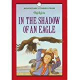 In the Shadow of an Eagle, Highlights for Children Editorial Staff, 1563970783