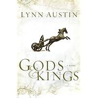 Gods and Kings: A Novel