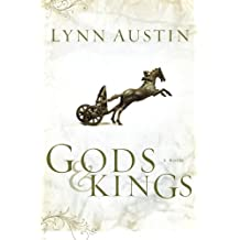 Gods and Kings (Chronicles of the Kings #1) (Volume 1)