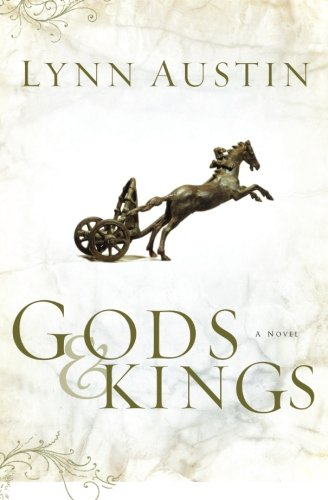 Gods and Kings (Chronicles of the Kings #1) (Volume 1) (Publisher Books Chronicle)