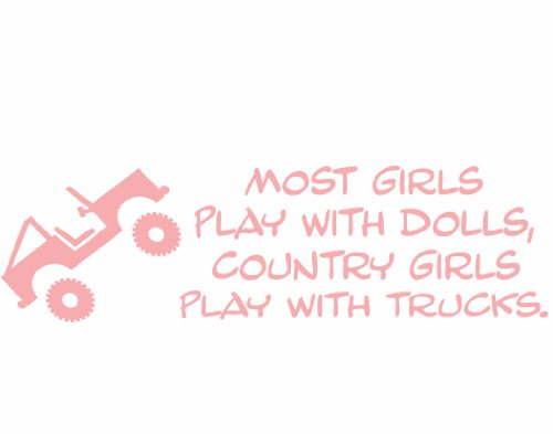 Most Girls Play With Dolls, Country Girls Play With Trucks - 9