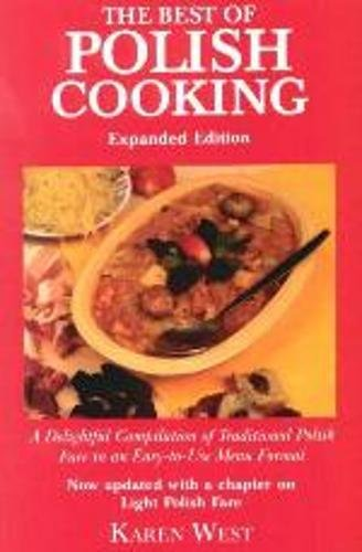 Best of Polish Cooking (Expanded) by Karen West
