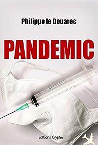 Pandemic par Philippe Le Douarec