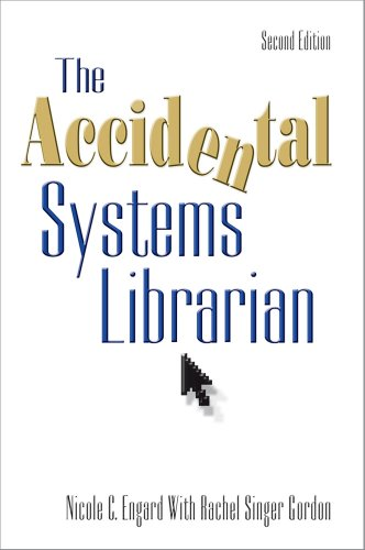 The Accidental Systems Librarian, Second Edition