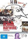 Global Haywire [Region 4]