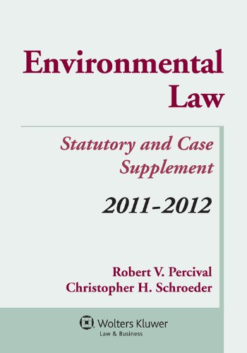 Environmental Regulation Statutory and Case Supplement...