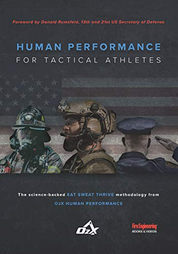 Human Performance for Tactical Athletes (The Best Diet For Humans)