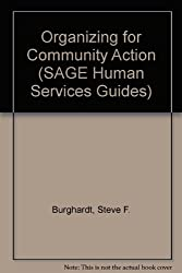 Organizing for Community Action (SAGE Human Services Guides)