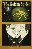 The Golden Spider, Dan Liberthson, 1475195486