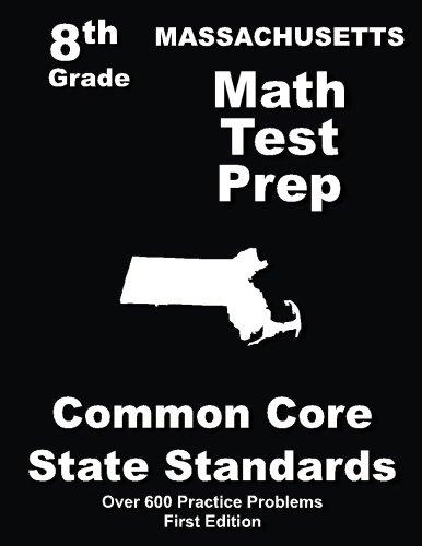 Massachusetts 8th Grade Math Test Prep: Common Core Learning Standards