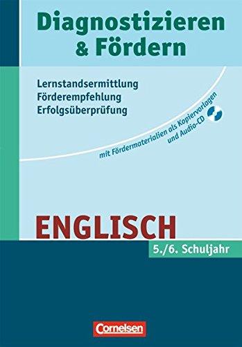 Diagnostizieren und Fördern - Kopiervorlagen - Englisch: 5./6. Schuljahr - Kopiervorlagen mit Audio-CD