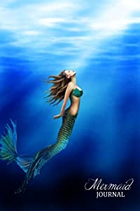 Mermaid Journal: (Notebook, Diary, Blank Book) 6x9