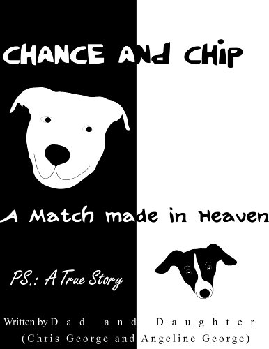 Chance and Chip...A Match Made in Heaven (English Edition)