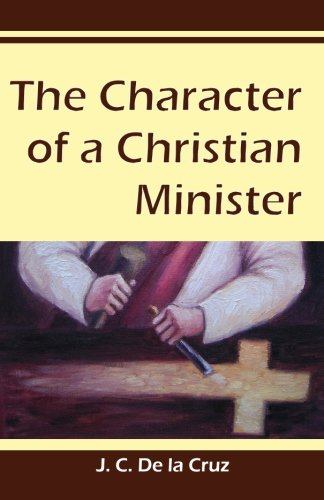 The Character of a Christian Minister