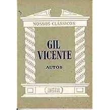 Gil Vicente - Autos-Nossos Classicos 105