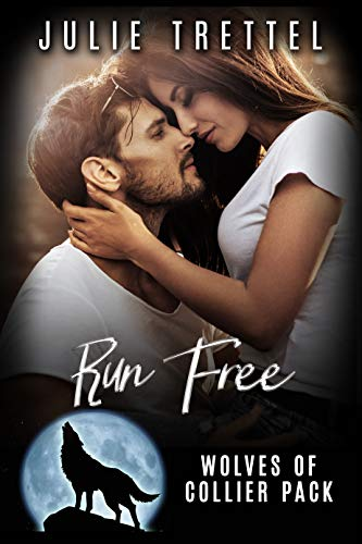 Run Free (Collier Pack Book 2)