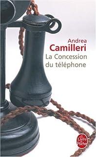 La concession du téléphone, Camilleri, Andrea