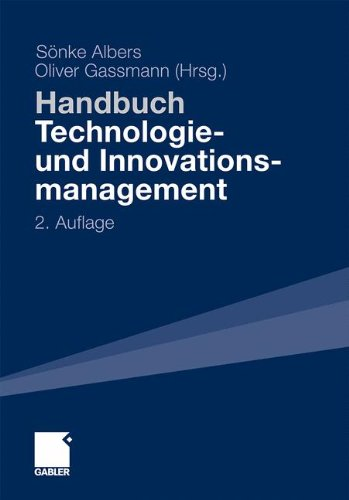 Handbuch Technologie- und Innovationsmanagement: Strategie - Umsetzung - Controlling