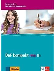 DaF kompakt neu B1: Intensivtrainer - Wortschatz und Grammatik: Intensivtrainer B1